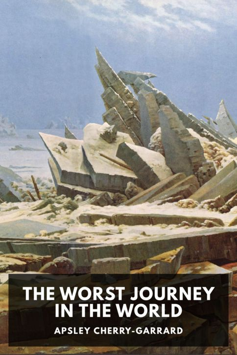 The cover for the Standard Ebooks edition of The Worst Journey in the World, by Apsley Cherry-Garrard