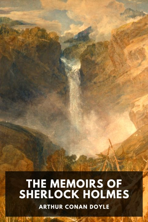 The cover for the Standard Ebooks edition of The Memoirs of Sherlock Holmes