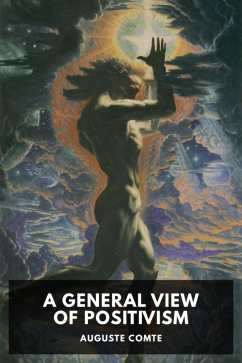 The cover for the Standard Ebooks edition of A General View of Positivism