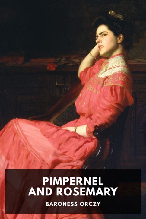 The cover for the Standard Ebooks edition of Pimpernel and Rosemary, by Baroness Orczy