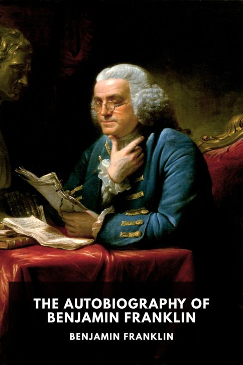 The cover for the Standard Ebooks edition of The Autobiography of Benjamin Franklin, by Benjamin Franklin