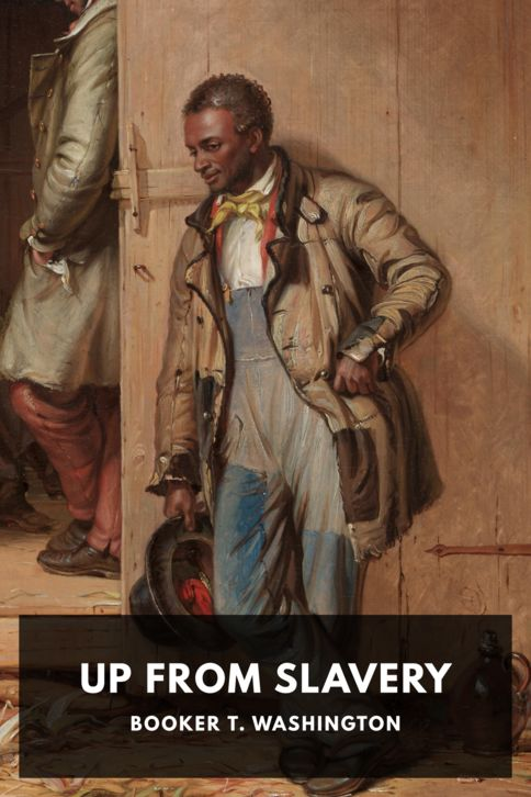 The cover for the Standard Ebooks edition of Up from Slavery, by Booker T. Washington