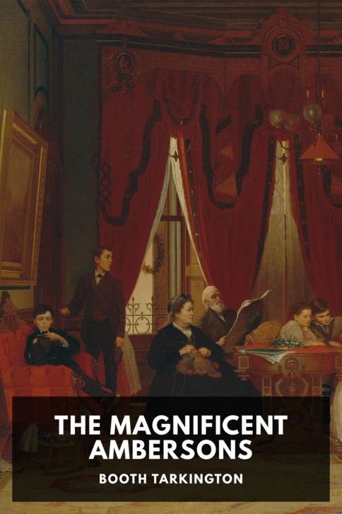 The cover for the Standard Ebooks edition of The Magnificent Ambersons, by Booth Tarkington