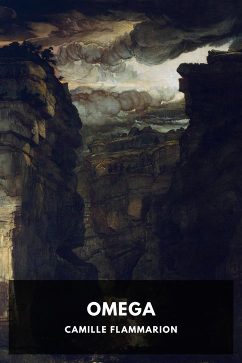 The cover for the Standard Ebooks edition of Omega, by Camille Flammarion. Translated by J. B. Walker
