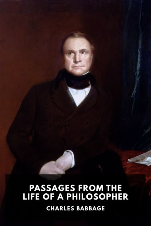 The cover for the Standard Ebooks edition of Passages from the Life of a Philosopher, by Charles Babbage