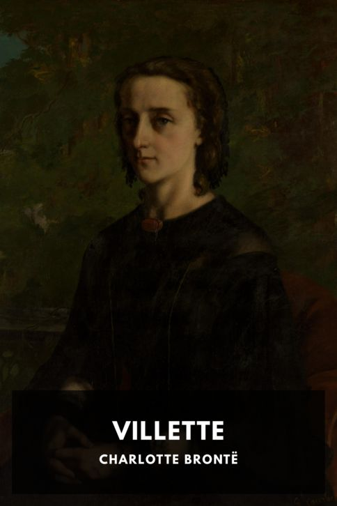 The cover for the Standard Ebooks edition of Villette, by Charlotte Brontë