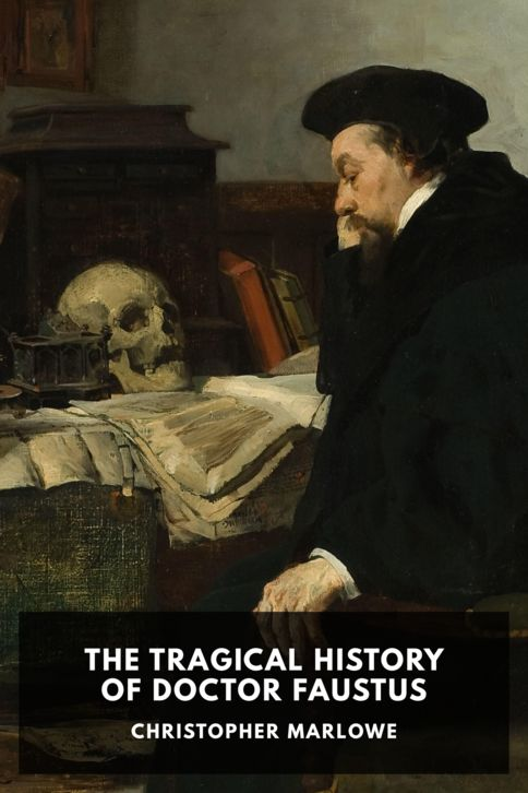 The cover for the Standard Ebooks edition of The Tragical History of Doctor Faustus, by Christopher Marlowe