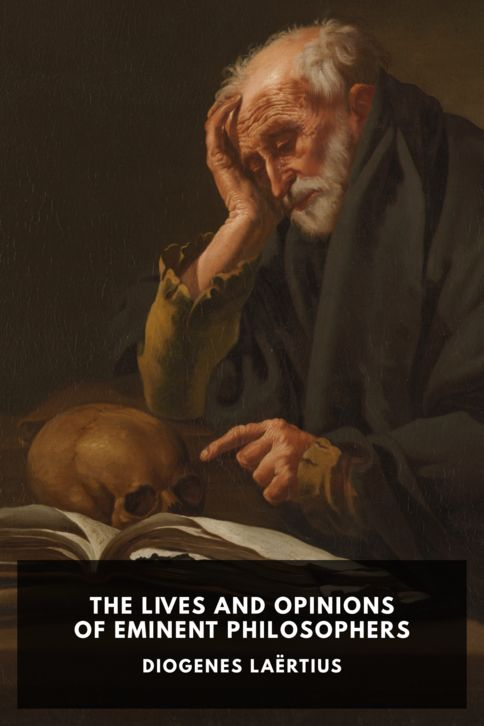 The cover for the Standard Ebooks edition of The Lives and Opinions of Eminent Philosophers, by Diogenes Laërtius. Translated by C. D. Yonge
