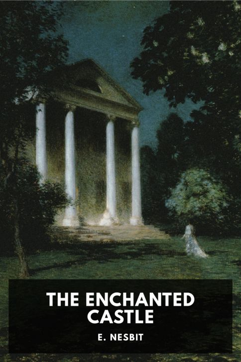 The cover for the Standard Ebooks edition of The Enchanted Castle