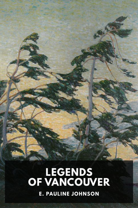 The cover for the Standard Ebooks edition of Legends of Vancouver