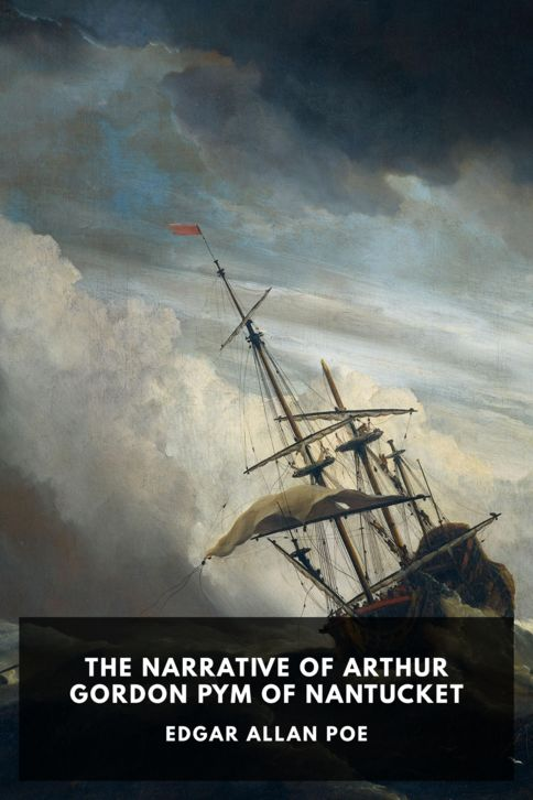 The cover for the Standard Ebooks edition of The Narrative of Arthur Gordon Pym of Nantucket, by Edgar Allan Poe