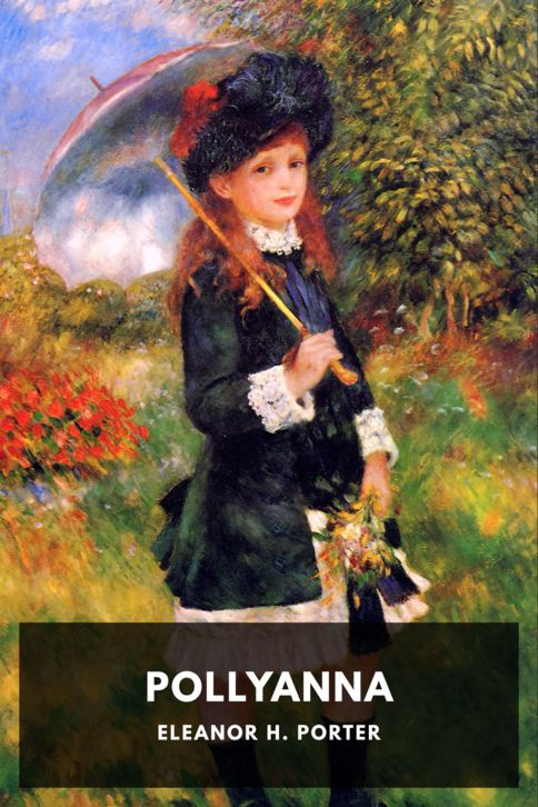The cover for the Standard Ebooks edition of Pollyanna, by Eleanor H. Porter