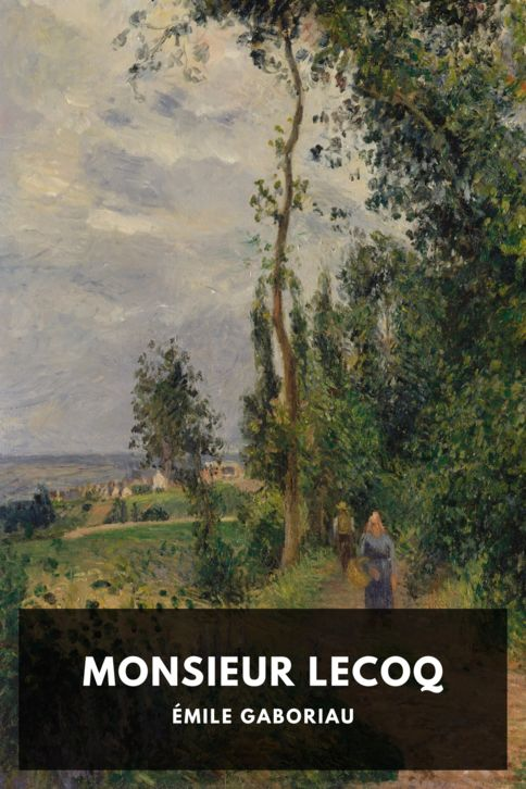 The cover for the Standard Ebooks edition of Monsieur Lecoq