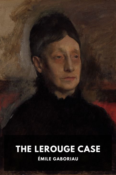 The cover for the Standard Ebooks edition of The Lerouge Case