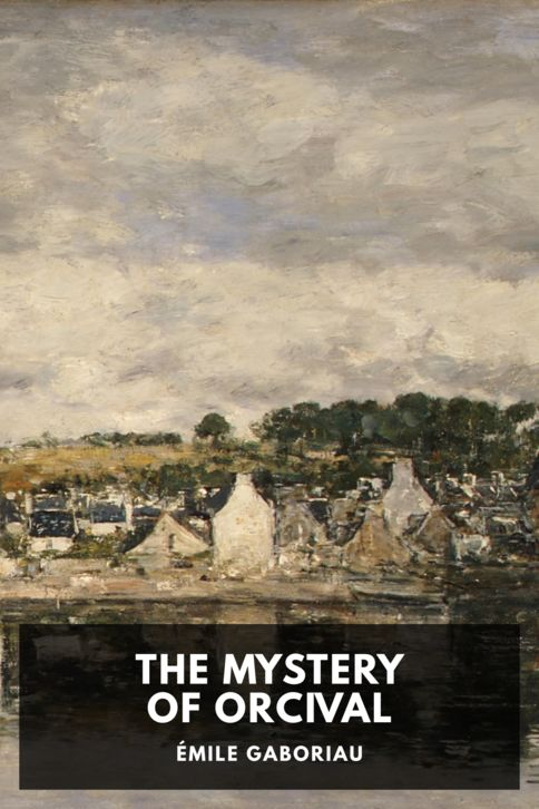 The cover for the Standard Ebooks edition of The Mystery of Orcival