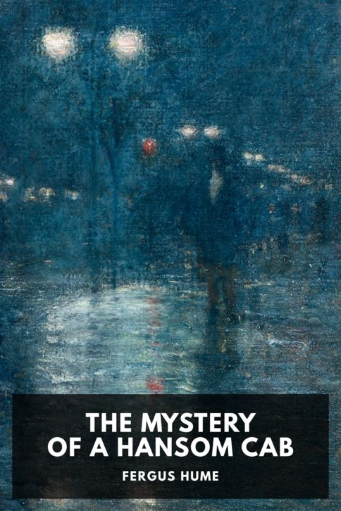 The cover for the Standard Ebooks edition of The Mystery of a Hansom Cab