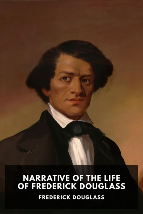 The cover for the Standard Ebooks edition of Narrative of the Life of Frederick Douglass, by Frederick Douglass