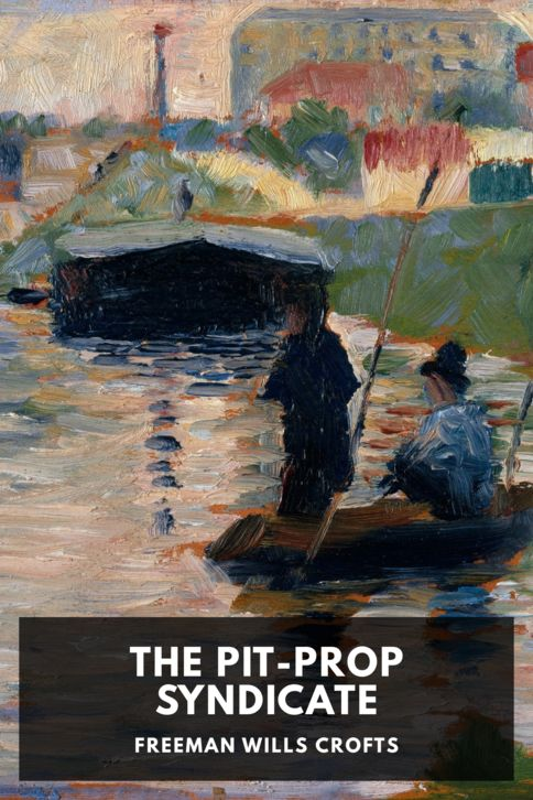 The cover for the Standard Ebooks edition of The Pit-Prop Syndicate