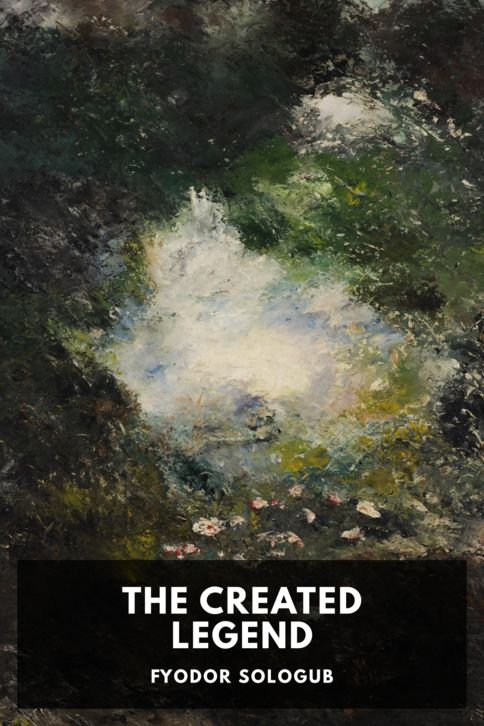 The cover for the Standard Ebooks edition of The Created Legend