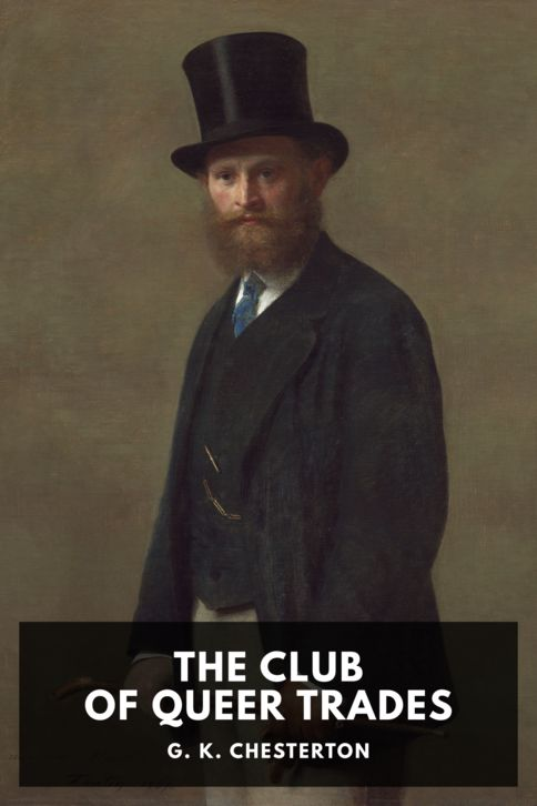 The cover for the Standard Ebooks edition of The Club of Queer Trades, by G. K. Chesterton