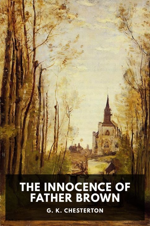 The cover for the Standard Ebooks edition of The Innocence of Father Brown, by G. K. Chesterton