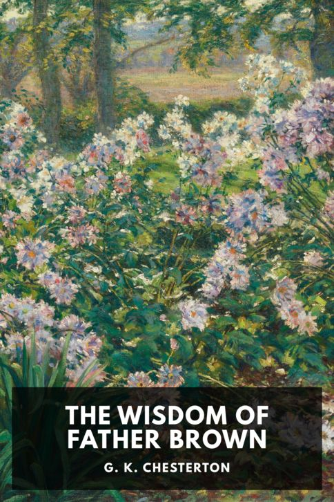 The cover for the Standard Ebooks edition of The Wisdom of Father Brown, by G. K. Chesterton