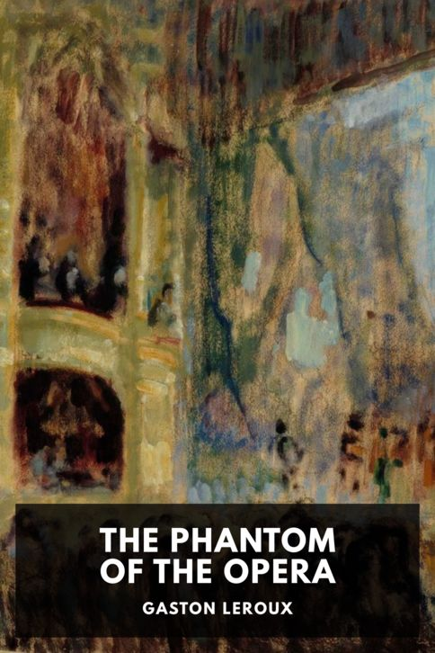 The cover for the Standard Ebooks edition of The Phantom of the Opera