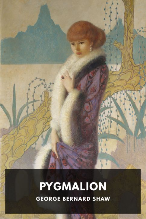 The cover for the Standard Ebooks edition of Pygmalion, by George Bernard Shaw