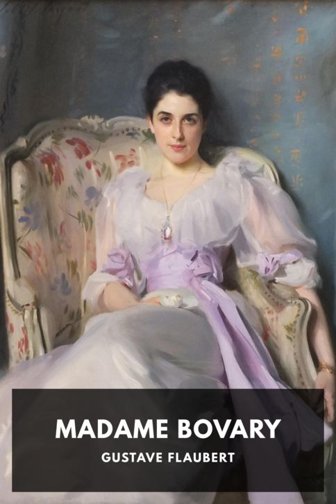 The cover for the Standard Ebooks edition of Madame Bovary, by Gustave Flaubert. Translated by Eleanor Marx-Aveling