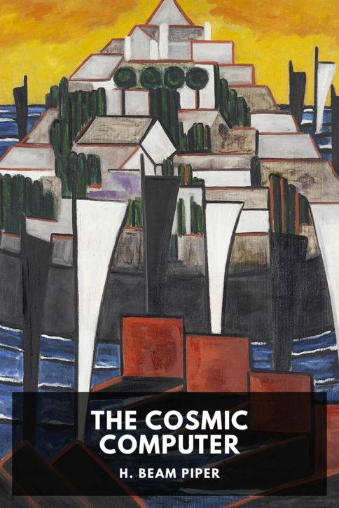 The cover for the Standard Ebooks edition of The Cosmic Computer, by H. Beam Piper