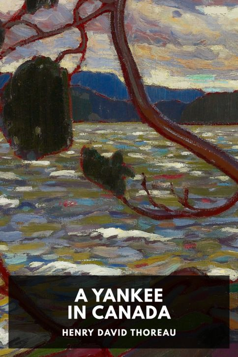 The cover for the Standard Ebooks edition of A Yankee in Canada, by Henry David Thoreau