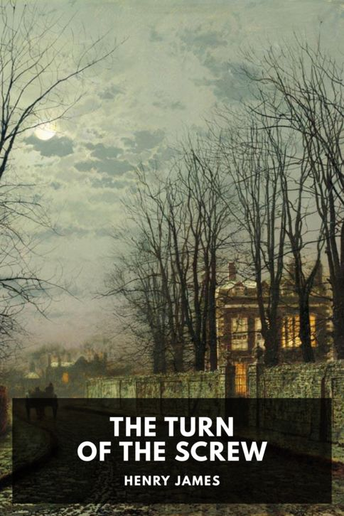 The cover for the Standard Ebooks edition of The Turn of the Screw, by Henry James