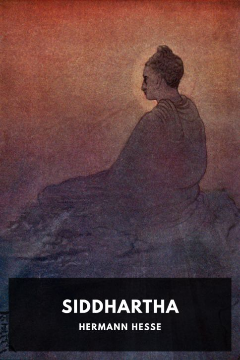 The cover for the Standard Ebooks edition of Siddhartha, by Hermann Hesse. Translated by Gunther Olesch, Anke Dreher, Amy Coulter, Stefan Langer, and Semyon Chaichenets