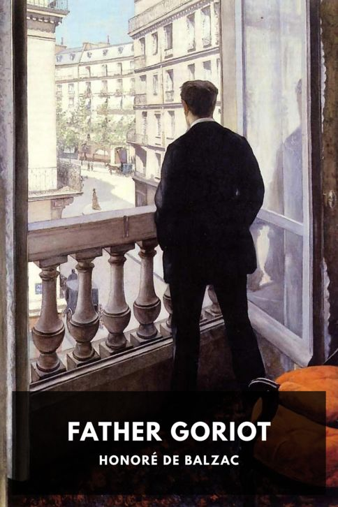 The cover for the Standard Ebooks edition of Father Goriot
