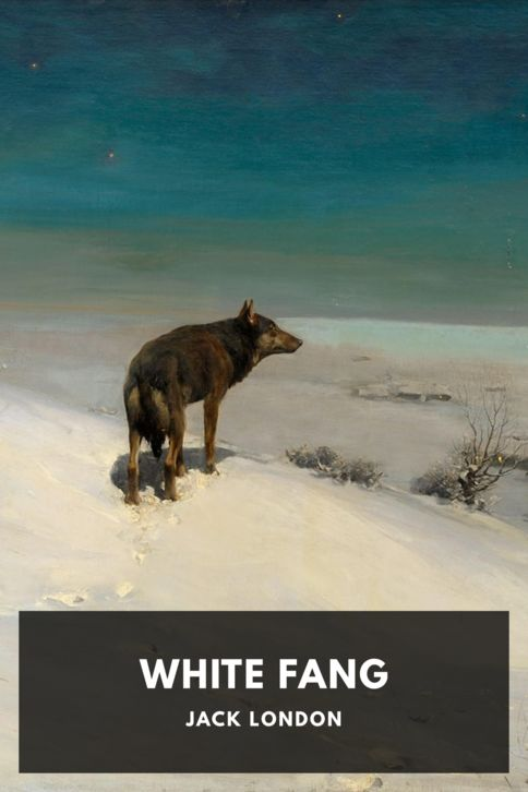 The cover for the Standard Ebooks edition of White Fang, by Jack London