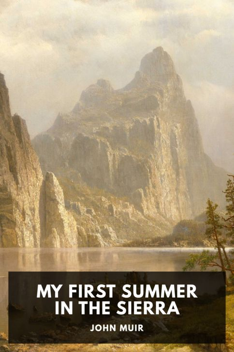 The cover for the Standard Ebooks edition of My First Summer in the Sierra