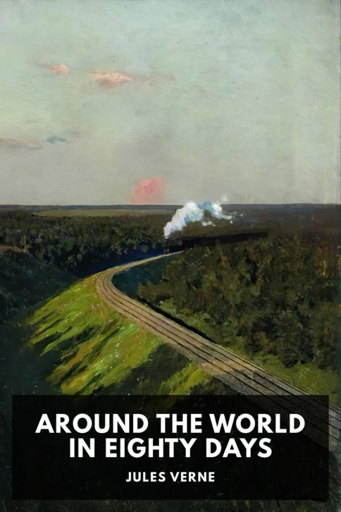 The cover for the Standard Ebooks edition of Around the World In Eighty Days