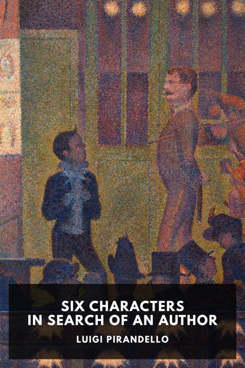 The cover for the Standard Ebooks edition of Six Characters in Search of an Author, by Luigi Pirandello. Translated by Edward Storer