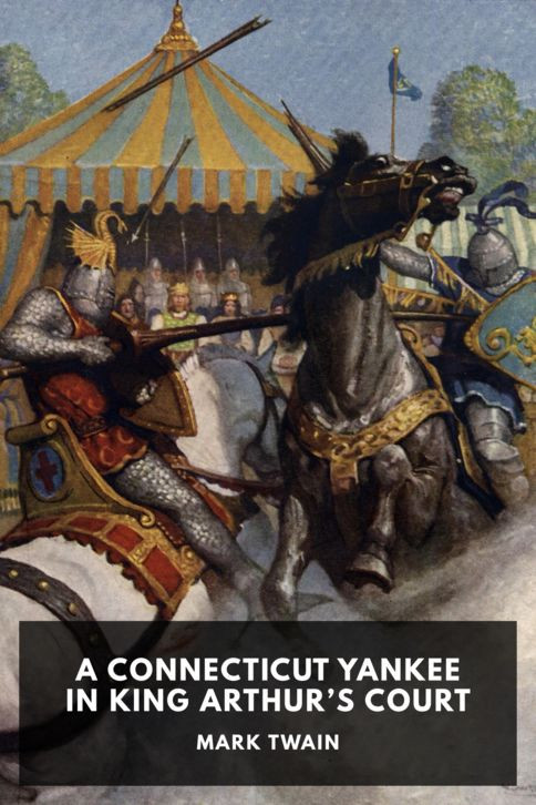 The cover for the Standard Ebooks edition of A Connecticut Yankee in King Arthur's Court