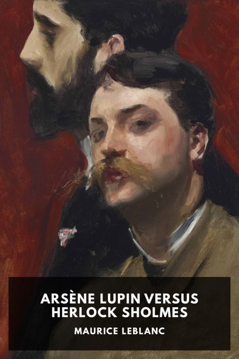 The cover for the Standard Ebooks edition of Arsène Lupin Versus Herlock Sholmes