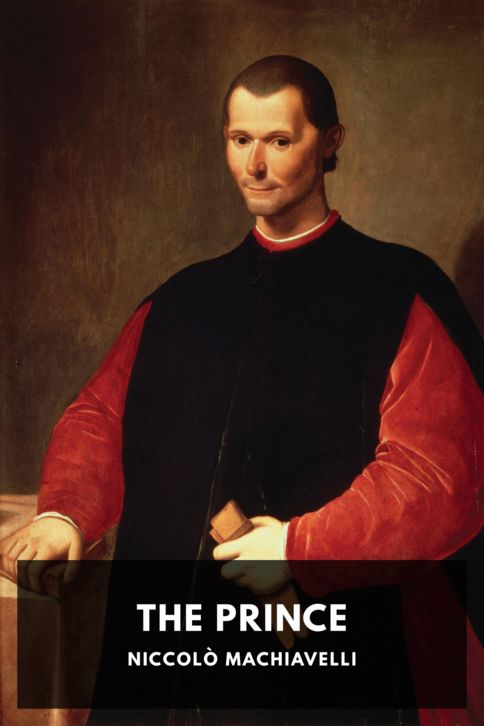 The cover for the Standard Ebooks edition of The Prince, by Niccolò Machiavelli. Translated by W. K. Marriott