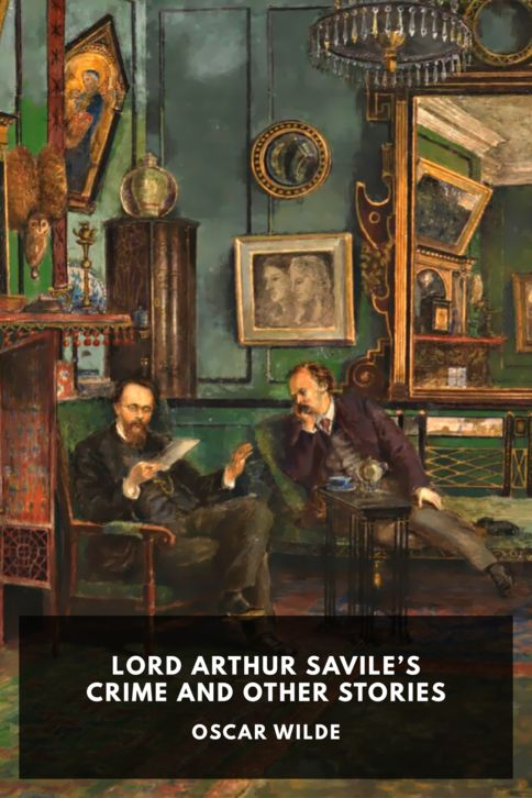 The cover for the Standard Ebooks edition of Lord Arthur Savile's Crime and Other Stories, by Oscar Wilde