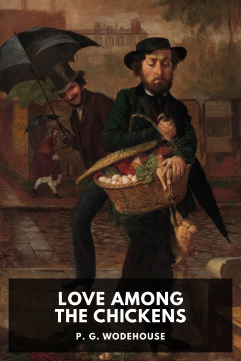 The cover for the Standard Ebooks edition of Love Among the Chickens