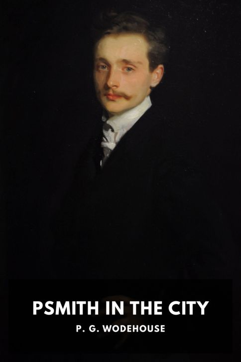 The cover for the Standard Ebooks edition of Psmith in the City