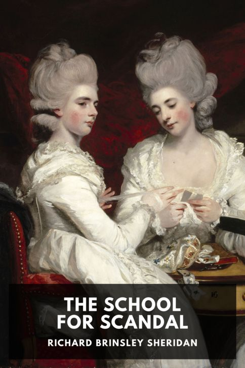 The cover for the Standard Ebooks edition of The School for Scandal, by Richard Brinsley Sheridan