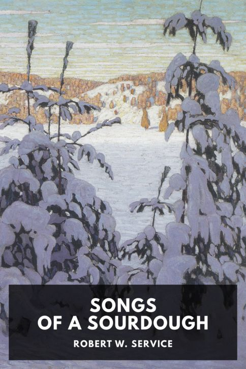 The cover for the Standard Ebooks edition of Songs of a Sourdough, by Robert W. Service