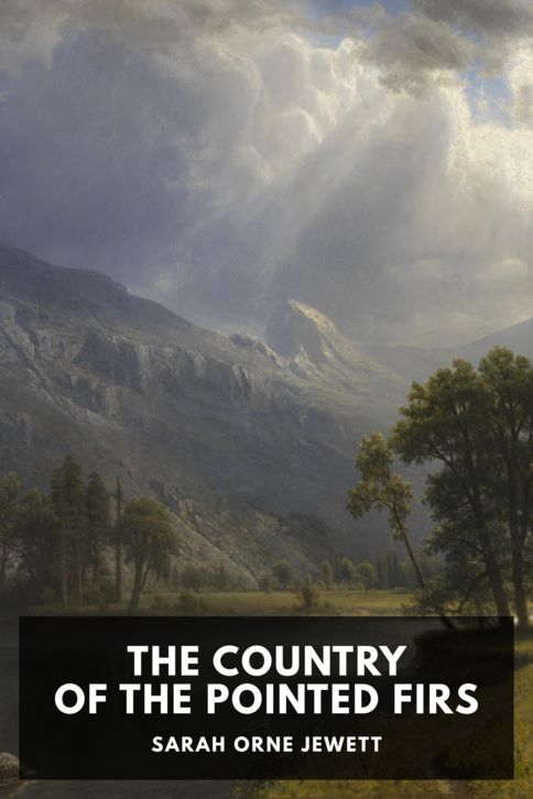 The cover for the Standard Ebooks edition of The Country of the Pointed Firs