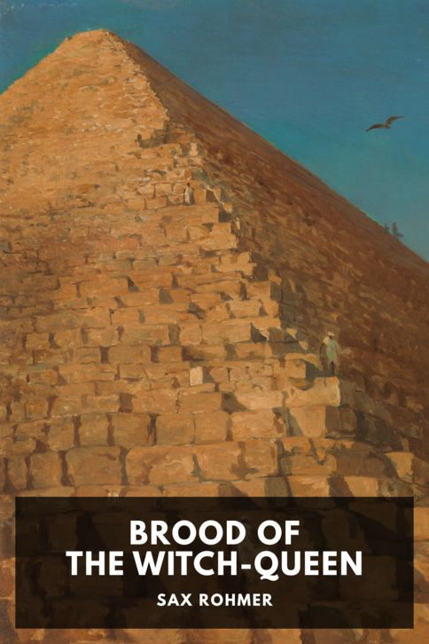The cover for the Standard Ebooks edition of Brood of the Witch-Queen, by Sax Rohmer