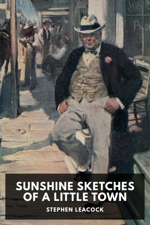 The cover for the Standard Ebooks edition of Sunshine Sketches of a Little Town