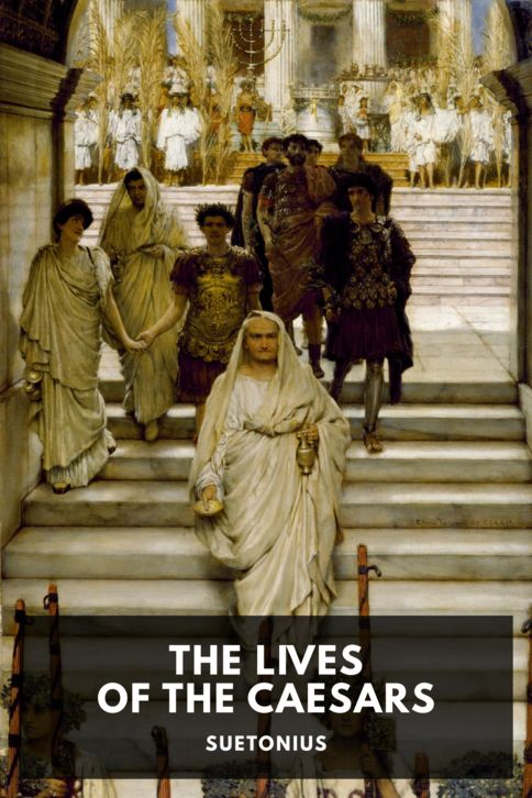 The cover for the Standard Ebooks edition of The Lives of the Caesars